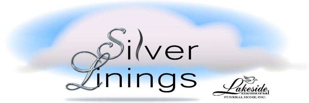 Silver Linings Program by Lakeside Memorial Funeral Home